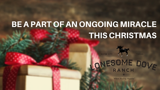 From the Ranch: Be a Part of an Ongoing Miracle This Christmas